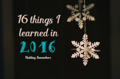 16 Things I Learned in 2016